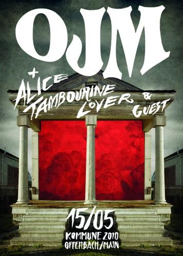 OJM + Alice Tambourine Lover 2015